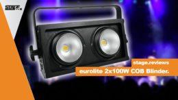 eurolite 2x100W COB LED Blinder - stage.reviews