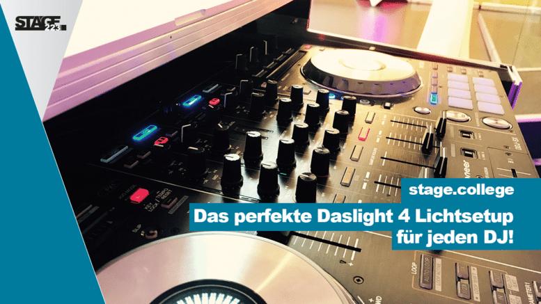 Das perfekte Daslight 4 DJ Lichtsetup