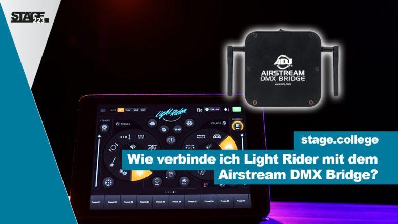 Wie verbinde ich Light Rider mit dem Airstream DMX Bridg