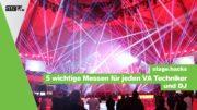 5 wichtige Messe für jeden VA Techniker und DJ