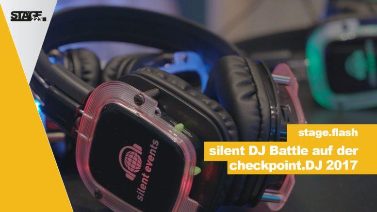 silentevents auf der checkpoint.dj 2017 - stage223
