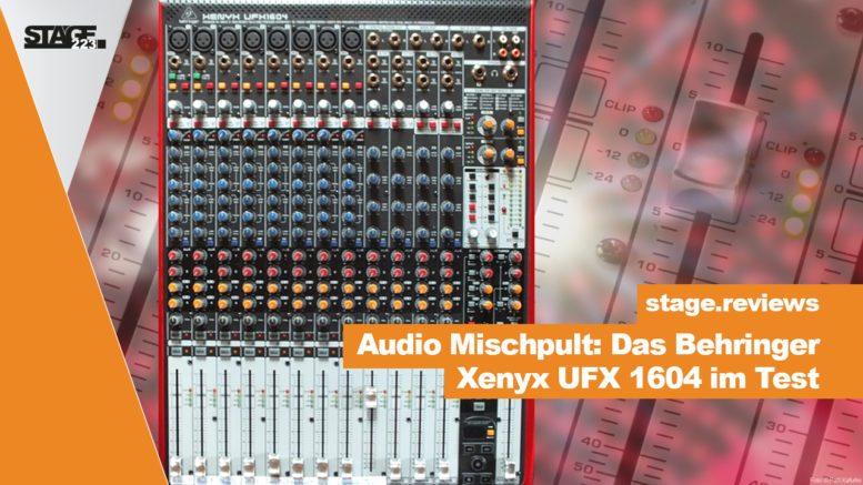 Behringer Xenyx UFX 1604 im Test