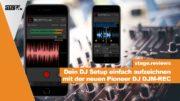 Pioneer DJM REC App