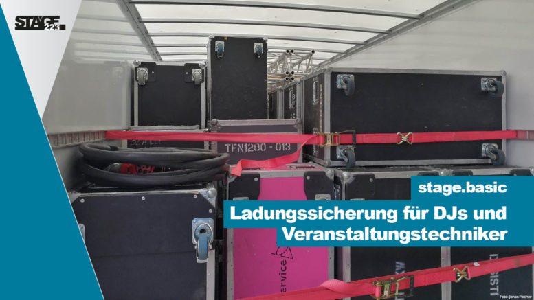 Ladungssicherung für DJs und Veranstaltungstechniker