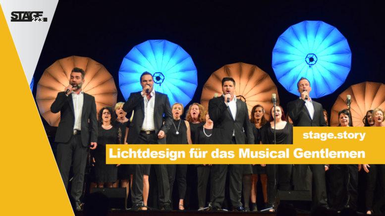 Lichtdesign für das Musical Gentlemen
