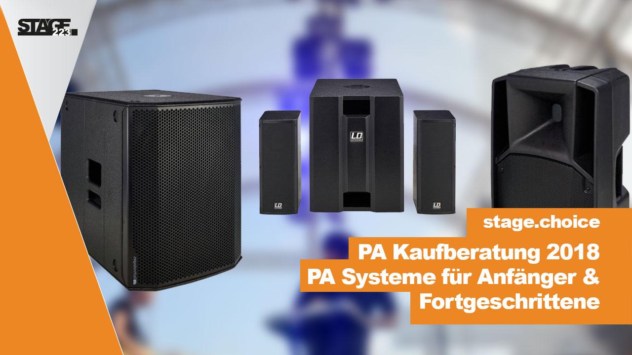 PA Kaufberatung 2018 - PA Systeme für Anfänger& Fortgeschrittene