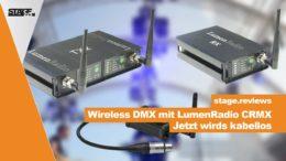 Wie funktioniert WDMX? Was ist LumenRadio?