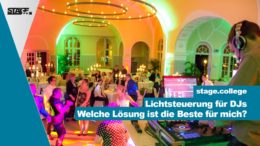 DMX Lichtsteuerung für DJs - Welche Lösung ist die Beste für mich?