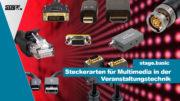 Steckerarten für Multimedia in der Veranstaltungstechnik