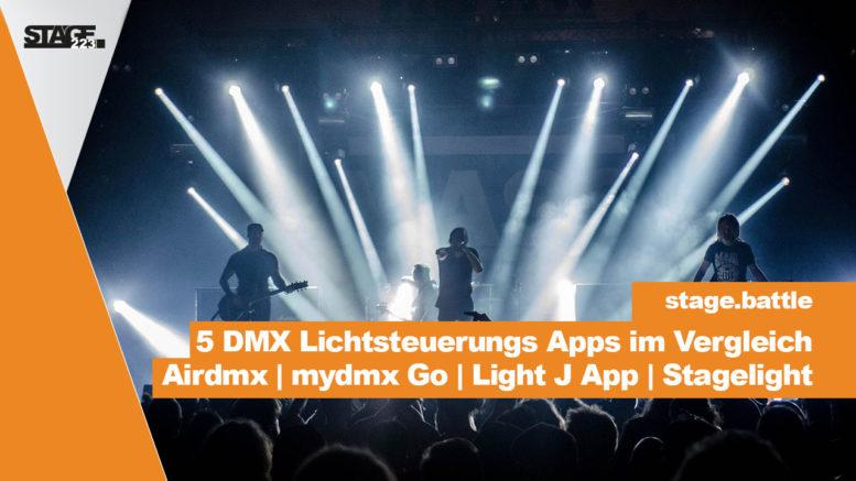 5 DMX Lichtsteuerungs Apps im großen Vergleich - Airdmx, mydmx Go, Light J App, Stagelight App, W-APP