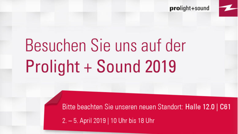 Neue Produkte bei Lightpower auf der Prolight + Sound 2019 in Halle 12.0: Zahlreiche Premieren