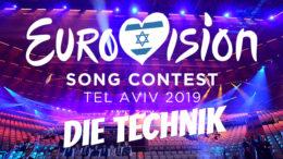 ESC 2019 - Technikfakten des Eurovision Song Contest 2019